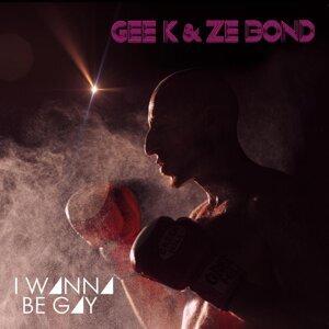 Gee-K & Ze Bond 歌手頭像