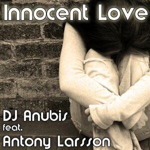 Dj Anubis feat. Antony Larsson 歌手頭像