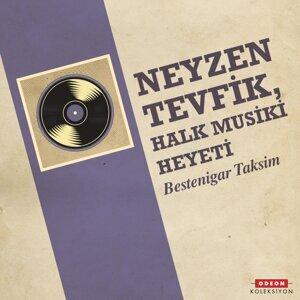 Neyzen Tevfik, Halk Musiki Heyeti 歌手頭像