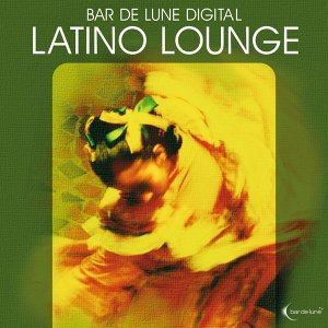 Bar De Lune Presents Latino Lounge 歌手頭像