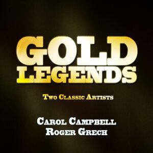 Carol Campbell, Roger Grech 歌手頭像