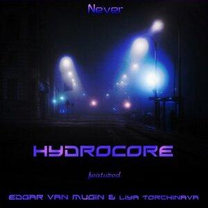 HydroCore feat. Edgar van Mugin & Liya Torchinava feat. Liya Torchinava & Edgar van Mugin 歌手頭像
