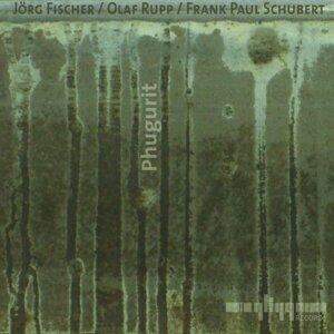 Jörg Fischer, Olaf Rupp & Frank Paul Schubert 歌手頭像