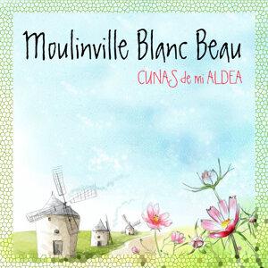 Moulinville Blanc Beau 歌手頭像