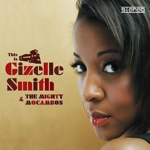 Gizelle Smith The Mighty Mocambos 歌手頭像