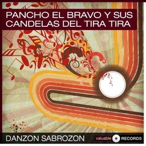 Pancho el Bravo y sus Candelas del Tira Tira 歌手頭像