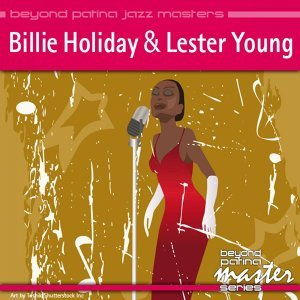 Lester Young & Billie Holiday 歌手頭像