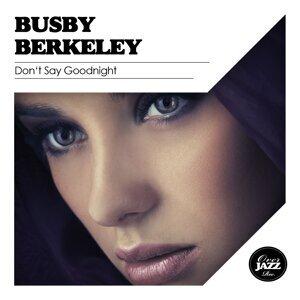 Busby Berkeley 歌手頭像