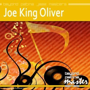 King Oliver & Joe King Oliver 歌手頭像