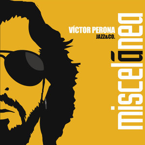 Victor Perona Jazz & Co 歌手頭像