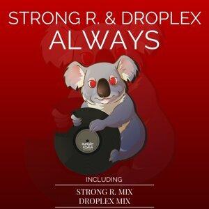 Strong R. & Droplex 歌手頭像