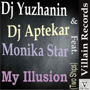 Dj Yuzhanin & Dj Aptekar feat. Monika Star 歌手頭像