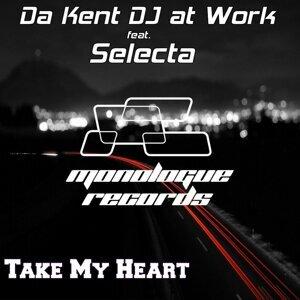 Da Kent DJ at Work feat. SELECTA 歌手頭像