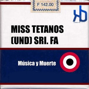Miss Tetanos (Und) Sri. Fa 歌手頭像