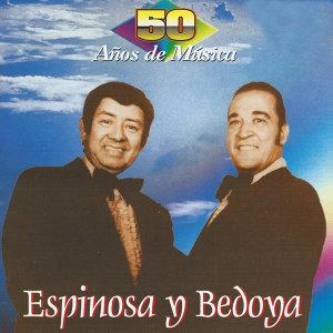 Espinosa y Bedoya 歌手頭像
