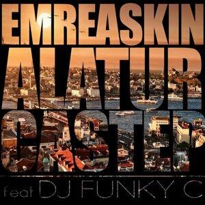 Emre Askin feat. DJ Funky C 歌手頭像