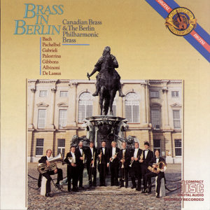 The Canadian Brass, Berlin Philharmonic Brass