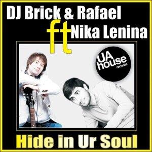 DJ Brick & Rafael feat. Nika Lenina 歌手頭像