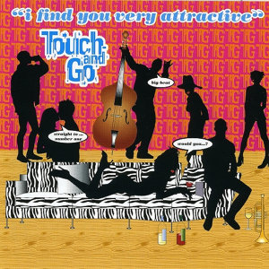 Touch & Go 歌手頭像