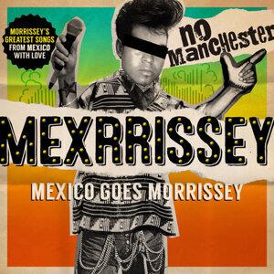 Mexrrissey 歌手頭像