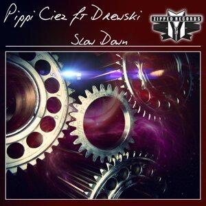 Pippi Ciez feat. Drewski 歌手頭像
