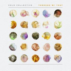 Cold Collective 歌手頭像