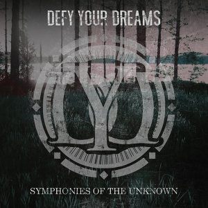 Defy Your Dreams 歌手頭像
