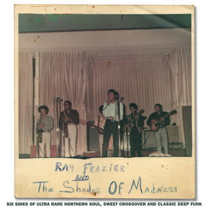 Ray Frazier & the Shades of Madness