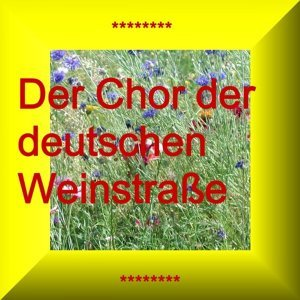 Der Chor Der Deutschen Weinstrasse 歌手頭像