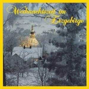 Weihnachtszeit im Erzgebirge 歌手頭像