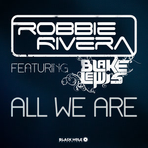 Robbie Rivera featuring Blake Lewis 歌手頭像