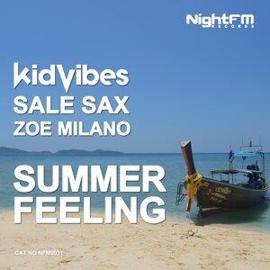 Kid Vibes, Sale Sax & Zoe Milano 歌手頭像