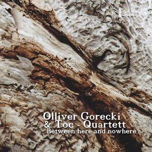 Olliver Gorecki & Toc-Quartett 歌手頭像