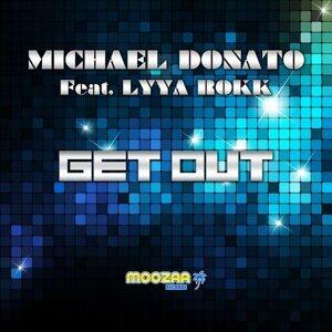 Michael Donato feat. Lyya Rokk 歌手頭像
