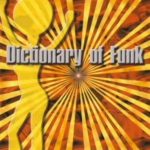 Dictionary of Funk 歌手頭像
