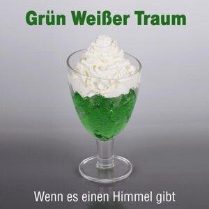 Grün Weißer Traum 歌手頭像
