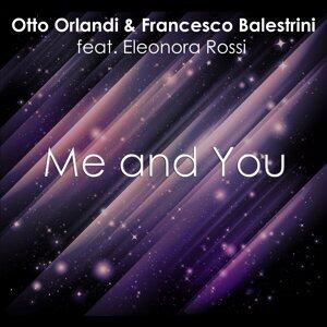 Otto Orlandi & Francesco Balestrini feat. Eleonora Rossi 歌手頭像