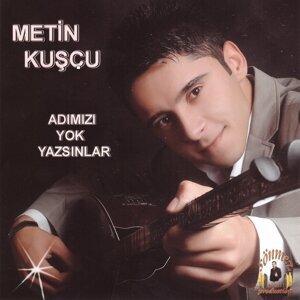 Metin Kuşçu 歌手頭像