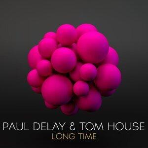 Paul Delay & Tom House 歌手頭像