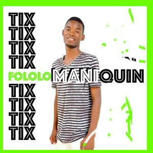 Tix Maniquin 歌手頭像
