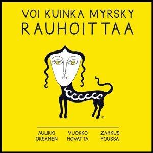Aulikki Oksanen, Vuokko Hovatta, Zarkus Poussa 歌手頭像