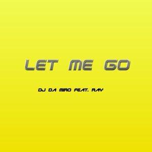 DJ Da Miro feat. Ray 歌手頭像