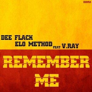 Dee Flack & Elo Method feat. V.Ray 歌手頭像