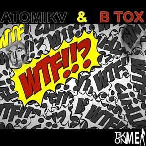 Atomik V & B Tox 歌手頭像