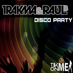 Trakma & Raul B 歌手頭像