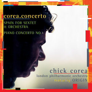 Chick Corea, London Philharmonic Orchestra, Steven Mercurio 歌手頭像