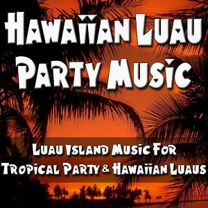 Tropical Hawaiian Luau Band 歌手頭像