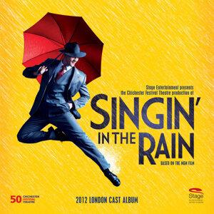 Singin' in the Rain (2012 London Cast) 歌手頭像