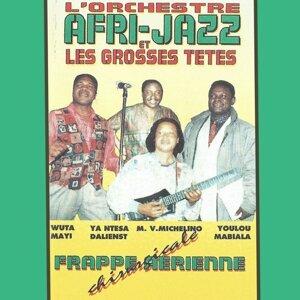 L'orchestre Afri-Jazz, Les Grosses Têtes 歌手頭像