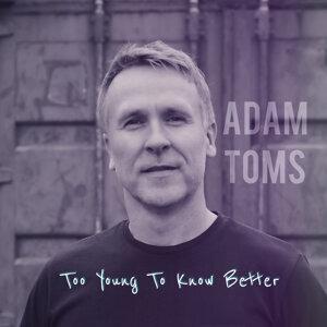 Adam Toms 歌手頭像